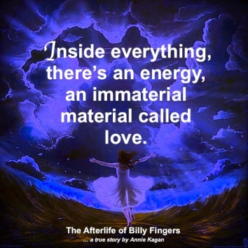 Inside-everything-theres-an-energy-an-immaterial-material-called-love
