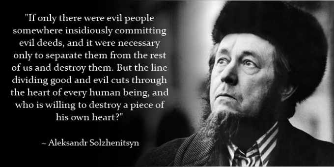 aleksandr-solzhenitsyn-quote-line-between-good-evil