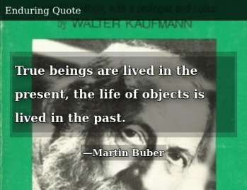 true-beings-are-lived-in-the-present-the-life-of-45891491