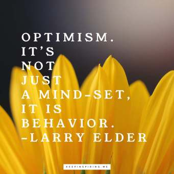 optimism-not-just-a-mindset-a-behavior-larry-elder-quote